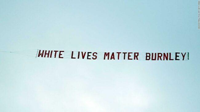 """Premier League: Burnley condamnă banner-ul """"White Lives Matter"""", dar comentariile din rețelele de socializare sugerează fanilor fotbalului încă să nu mai fie înțeles"""